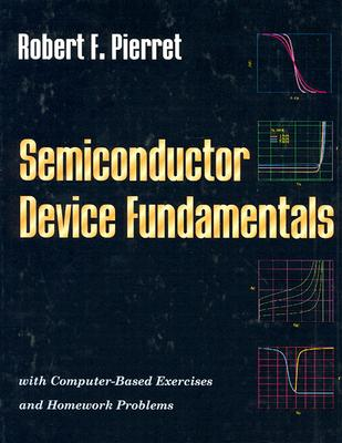 Semiconductor device fundamentals book by robert f pierret 1 semiconductor device fundamentals pierret robert f fandeluxe Images
