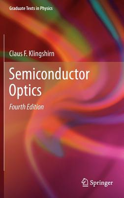 Semiconductor Optics - Klingshirn, Claus F