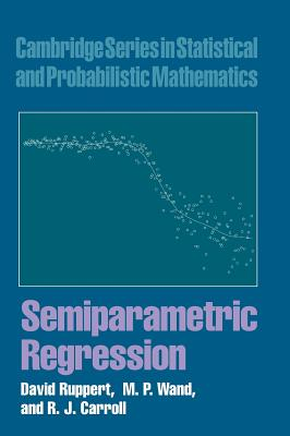 Semiparametric Regression - Ruppert, D