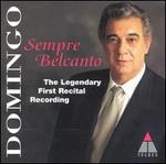 Sempre Belcanto: The Legendary First Recital Recording