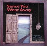 Sence You Went Away