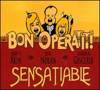Sensatiable - Carol Rausch (piano); Frankie J. Kelly (piano); Harry Hardin (violin); Jacob Penick (vocals); Jane Gabka (oboe);...