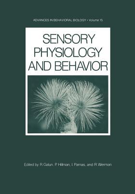 Sensory Physiology and Behavior - Galun, Rachel (Editor)