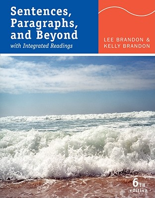Sentences, Paragraphs, and Beyond: With Integrated Readings - Brandon, Lee, and Brandon, Kelly