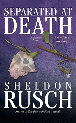 Separated at Death - Rusch, Sheldon