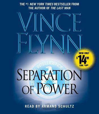 Separation of Power - Flynn, Vince, and Schultz, Armand (Read by)