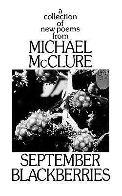 September Blackberries - McClure, Michael