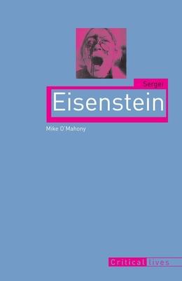 Sergei Eisenstein - O'Mahony, Mike