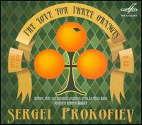 Sergei Prokofiev: The Love for Three Oranges -