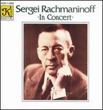 Sergei Rachmaninoff in Concert