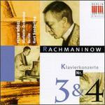 Sergei Rachmaninov: Piano Concertos Nos. 3 & 4