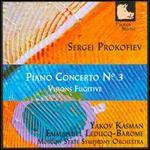 Sergej Prokofiev: Piano Concerto No. 3; Visions Fugitive