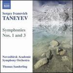 Sergey Ivanovich Taneyev: Symphonies Nos. 1 & 3