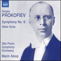 Sergey Prokofiev: Symphony No. 6; Waltz Suite - Orquestra Sinfónica do Estado de São Paulo - OSESP; Marin Alsop (conductor)