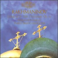 Sergey Rachmaninov: Liturgy Of St. John Chrysostom, Op. 31 - Andr� Papkov (speech/speaker/speaking part); David Adam (speech/speaker/speaking part); Kansas City Chorale (choir, chorus);...