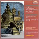 Sergey Rachmaninov: The Bells, Choral Symphony; Vocalise
