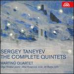 Sergey Taneyev: The Complete Quintets