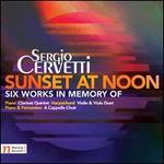 Sergio Cervetti: Sunset at Noon - Six Works in Memory Of