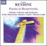 Sergio Rendine: Passio et Resurrectio - Damiana Pinti (mezzo-soprano); Gabriele Di Iorio (flute); Maurizio Trippitelli (percussion); Nando Citarella (vocals);...