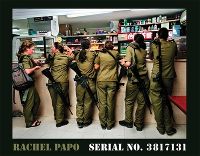 Serial No. 3817131 - Papo, Rachel (Photographer), and Traub, Charles H (Foreword by)