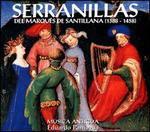 Serranillas del Marques de Santillana