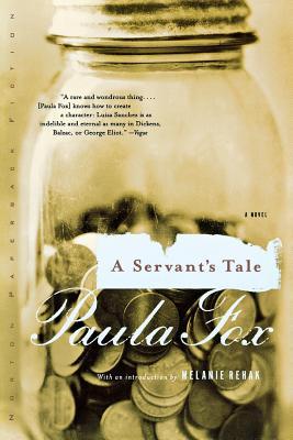 Servant's Tale - Fox, Paula, and Rehak, Melanie (Introduction by)