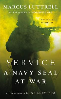 Service: A Navy Seal at War - Luttrell, Marcus