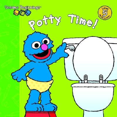 Sesame Beginnings: Potty Time! (Sesame Street) - Sawyer, Parker K