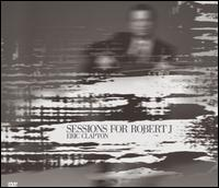 Sessions for Robert J. - Eric Clapton