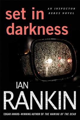 Set in Darkness - Rankin, Ian, New