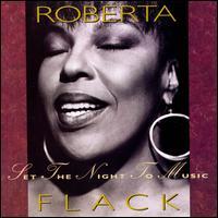 Set the Night to Music - Roberta Flack