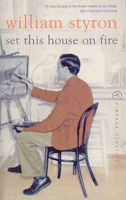 Set This House on Fire - Styron, William