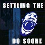 Settling the DC Score