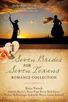Seven Brides for Seven Texans Romance Collection - Barratt, Amanda, and Davis, Susan Page, and Gwyn, Keli