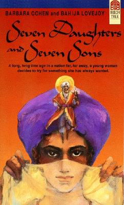 Seven Daughters and Seven Sons - Cohen, Barbara, and Cohn, Amy (Editor)