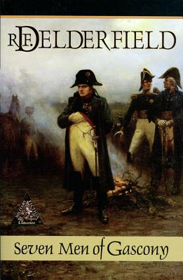 Seven Men of Gascony - Delderfield, Ronald Frederick