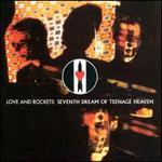 Seventh Dream of Teenage Heaven [UK Bonus Tracks]