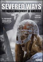 Severed Ways: The Norse Discovery of America