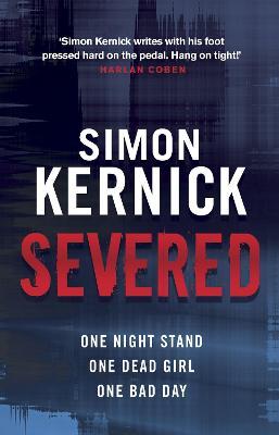 Severed - Kernick, Simon
