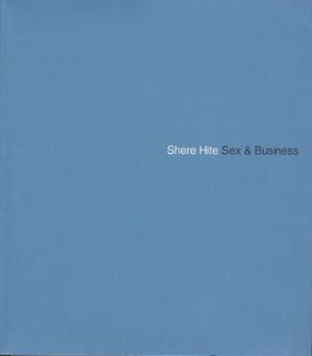 Sex and Business: Ethics of Sexuality in Business and the Workplace - Murray, Will, and Hite, Shere