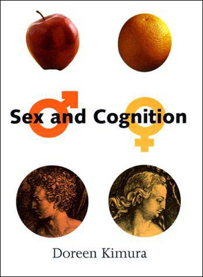 Sex and Cognition - Kimura, Doreen