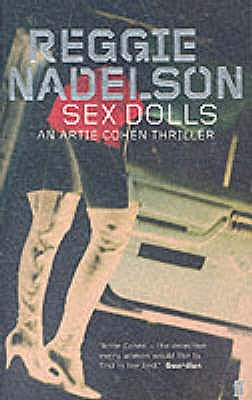 Sex Dolls: An Artie Cohen Thriller - Nadelson, Reggie