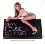 Sexy House, Vol. 1