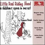 Seymour Barab: Little Red Riding Hood - A Children's Opera in One Act
