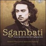 Sgambati: Piano Quintets; String Quartets