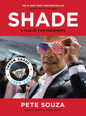 Shade: A Tale of Two Presidents - Souza, Pete