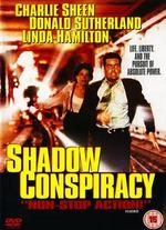 Shadow Conspiracy - George Pan Cosmatos