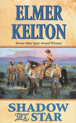 Shadow of a Star - Kelton, Elmer