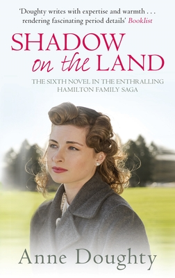 Shadow on the Land - Doughty, Anne