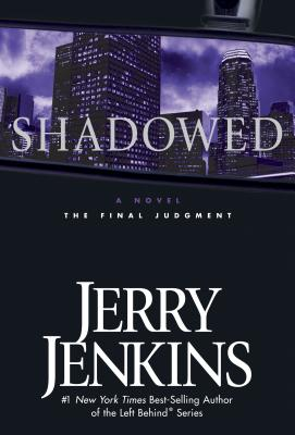 Shadowed: The Final Judgment - Jenkins, Jerry B